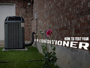 How to Test Your Air Conditioner Before the Heat Hits