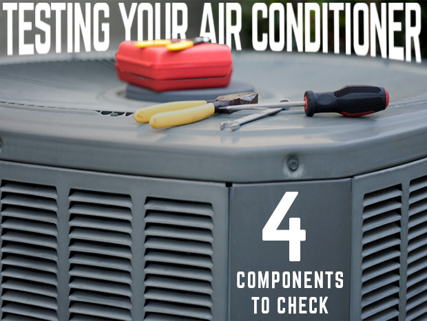 Testing Your Air Conditioner- 4 Components to Check Small
