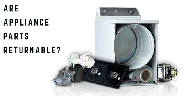 are appliance parts returnable?