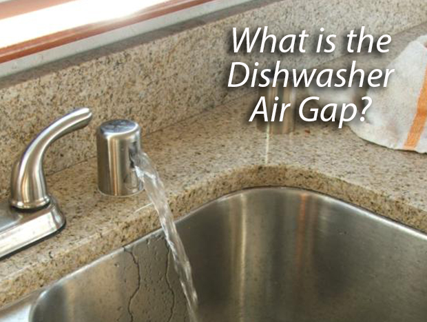 What Is A Dishwasher Air Gap Appliance Repair Specialists